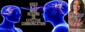 MIND-READING OR EFFECTIVE COMMUNICATION! VIDEO N.31 OF 365 MOTIVATIONAL TIPS FOR 2018!